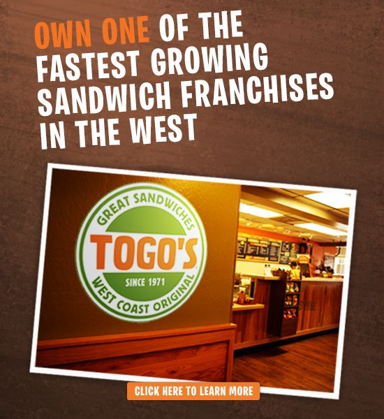 Togo's. One of the fastest growing sandwich franchises in the West.
